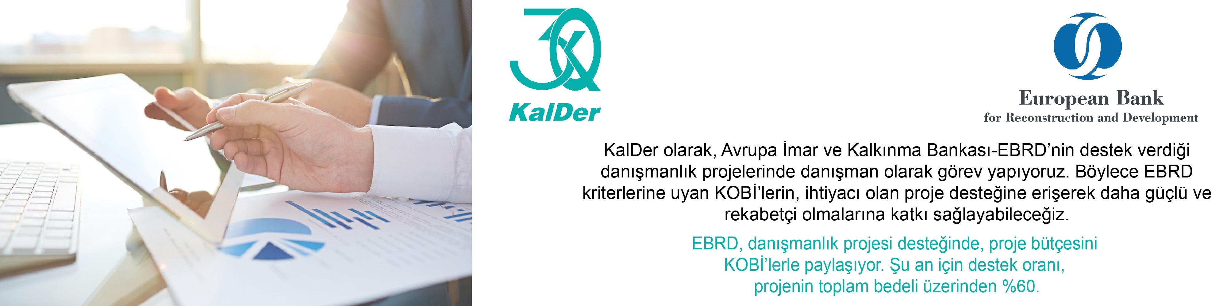 EBRD (Avrupa İmar ve Kalkınma Bankası) ve KalDer İş Birliği